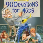 90 DEVOTIONS FOR KIDS (ADVENTURES IN ODYSSEY) GIVEAWAY