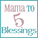 Mama to 5 Blessings