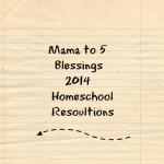 2014 Homeschool Resolutions – Learn & Link With Linky