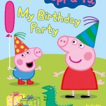 Peppa Pig My Birthday Party + Giveaway