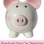 Kids Can Save Money In Their Wikki Stix Piggy Banks & Practical Tips On Teaching Kids About Money