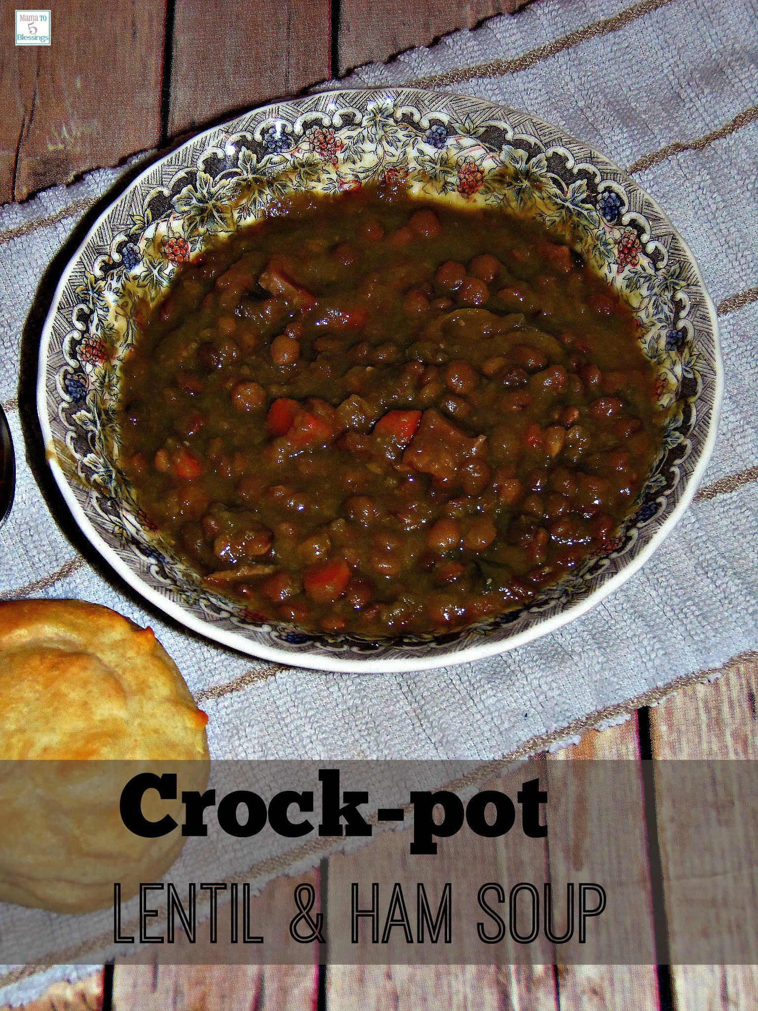 crockpot lentil ham soup