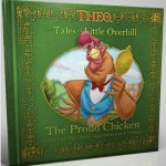 The Parable of the Prodigal Son Through Theo's Tale of the Proud Chicken Book For Kids