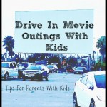 Drive In Movie Outings With Kids