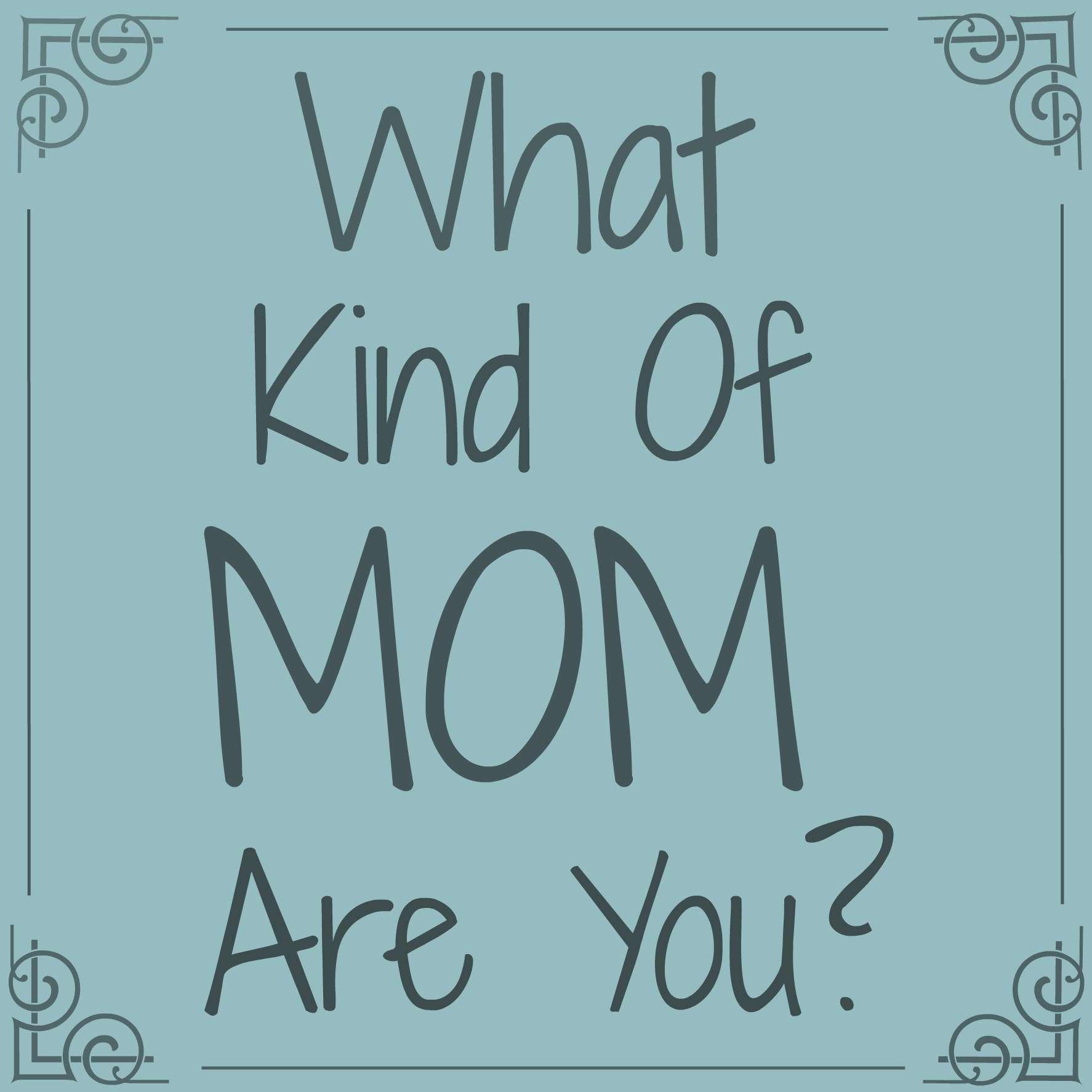 kind of mom
