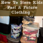 How To Store Kids Past & Future Clothing #Organization