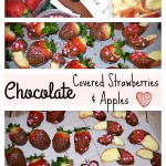 Chocolate Covered Strawberries & Apples #ValentinesTreats