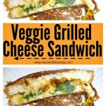 Veggie Grilled Cheese Sandwich #NationalGrilledCheeseDay