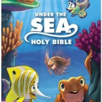 Learning God's Word The Fun Way With The The Under the Sea Holy Bible