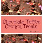 Chocolate Toffee Crunch Treats