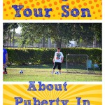 Talking To Your Son About Puberty In Boys