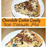 Chocolate Cookie Candy Ice Cream Pie
