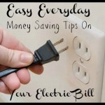 Easy Everyday Money Saving Tips On Your Electric Bill