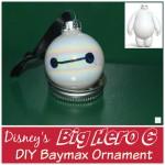 DIY Big Hero 6 — Baymax Ornament (Kids Craft)