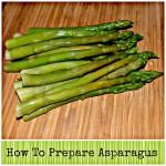 How To Prepare Delicious Asparagus In Less Then 10 Minutes