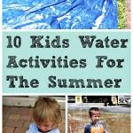 10 Kids Water Activities For The Summer