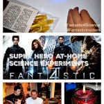 Fantastic 4 Epic At-Home Science Experiments #Fantastic4Science #FantasticInsiders