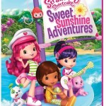 Strawberry Shortcake Sweet Sunshine Adventures + Giveaway  #SweetSunshineInsiders