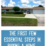 The First Few Essential Steps In Buying A Home