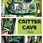 From A Chick-Fil-A Soup Container To A Critter Cave #ChickfilamomsDIY