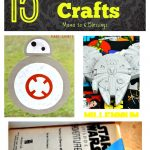 15 Star Wars Crafts For The May The 4th Be With You #NationalStarWarsDay
