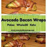 Avocado Bacon Wraps #Keto #Whole30 #Paleo